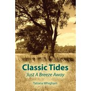 Classic Tides Just a Breeze Away