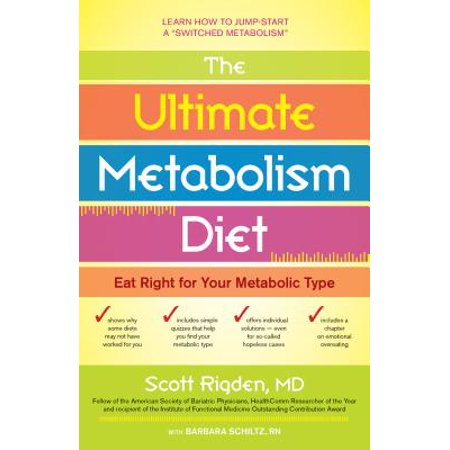 The Ultimate Metabolism Diet : Eat Right for Your Metabolic