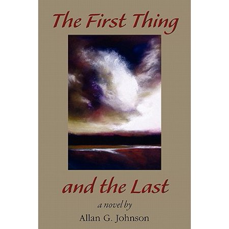 The First Thing and the Last