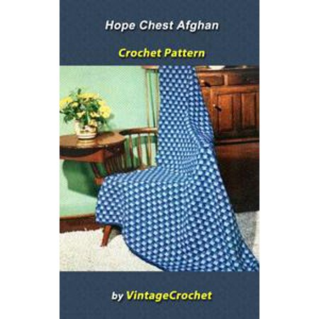 Hope Chest Afghan Vintage Crochet Pattern - eBook