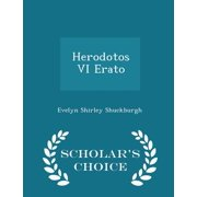 Herodotos VI Erato - Scholar's Choice Edition