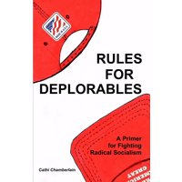 Rules for Deplorables: A Primer for Fighting Radical Socialism (Paperback)