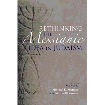Rethinking the Messianic Idea in Judaism - eBook - Jewish Costume Ideas
