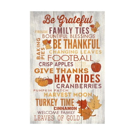 Be Grateful - Thanksgiving Typography Print Wall Art By Lantern Press (Thanksgiving Art Projects)