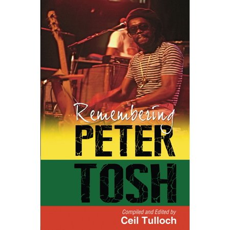 Remembering Peter Tosh - eBook