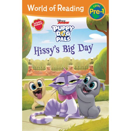 World of Reading: Puppy Dog Pals Hissy's Big Day (Pre-Level 1 Reader) : with stickers ()