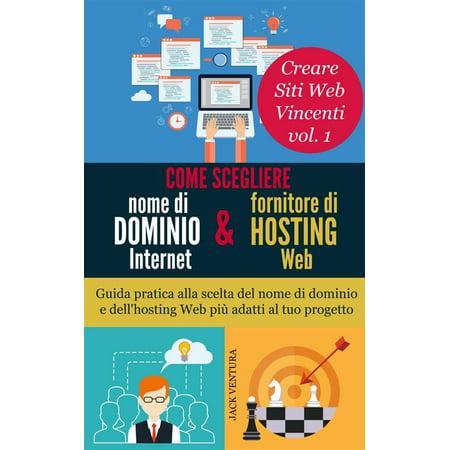 Come scegliere nome di dominio Intenet e fornitore di hosting Web -