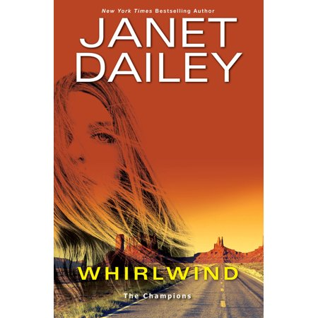 Champions: Whirlwind: A Thrilling Novel of Western Romantic Suspense #1 (Hardcover)