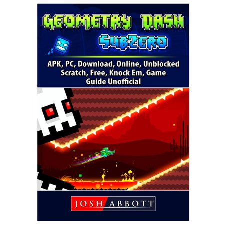 Geometry Dash Sub Zero, Apk, Pc, Download, Online, Unblocked, Scratch, Free, Knock Em, Game Guide (Best Refrigerator To Replace A Sub Zero)