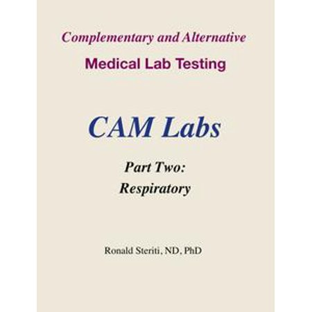 Complementary and Alternative Medical Lab Testing Part 2: Respiratory - (Testing Lab)
