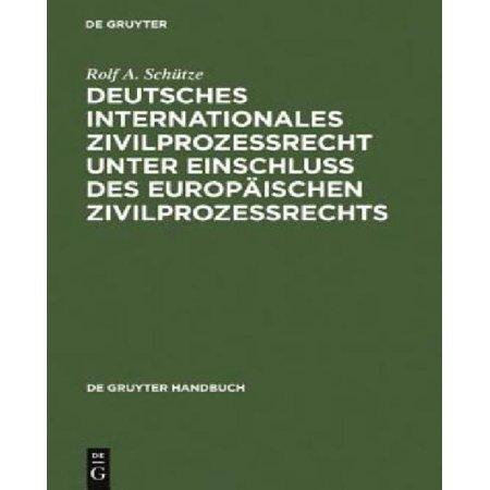 Deutsches Internationales Zivilprozessrecht Unter Einschluss Des Europ Ischen Zivilprozessrechts  De Gruyter Handbuch