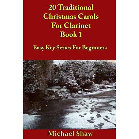 20 Traditional Christmas Carols For Clarinet: Book 1 - eBook