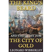 The King's Beard and the Quest for the City of Gold - eBook