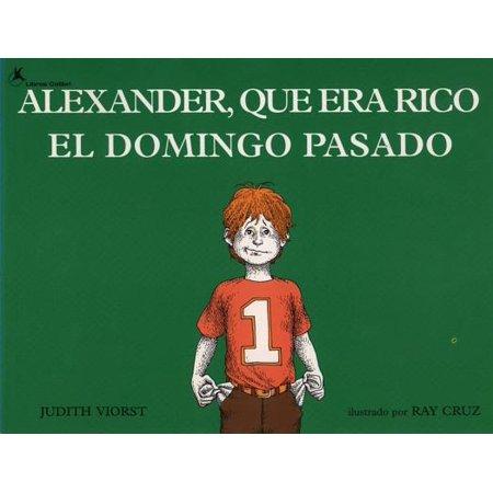 Alexander, Que Era Rico El Domingo Pasado - eBook (Alexander Que Era Rico El Domingo Pasado)