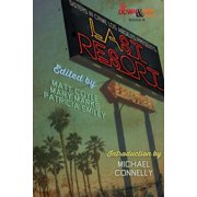 Sisters in Crime Los Angeles Presents LAst Resort - eBook