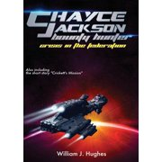 Chayce Jackson Bounty Hunter : Crisis in the Federation