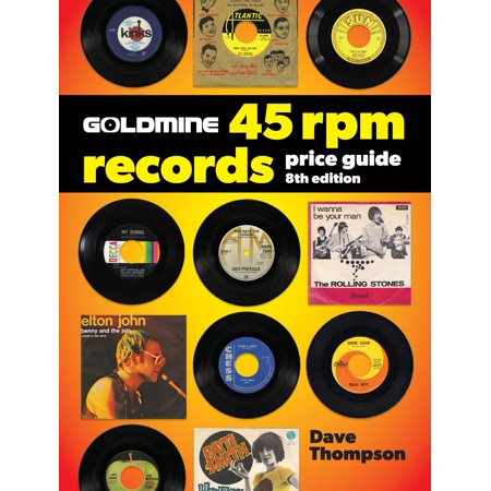 Everything 45 Rpm Records - Goldmine 45 RPM Records Price Guide