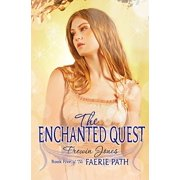 Faerie Path #5: The Enchanted Quest - eBook