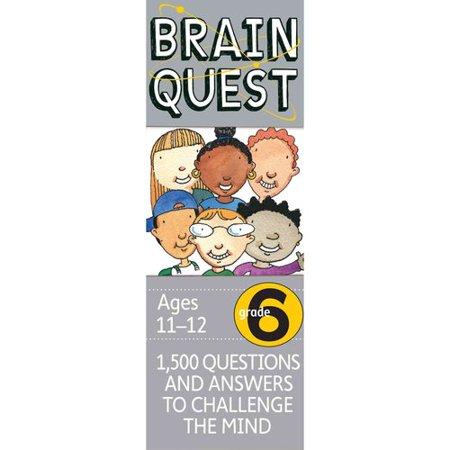 Brain Quest Grade 6  1 500 Questions And Answers To Challenge The Mind