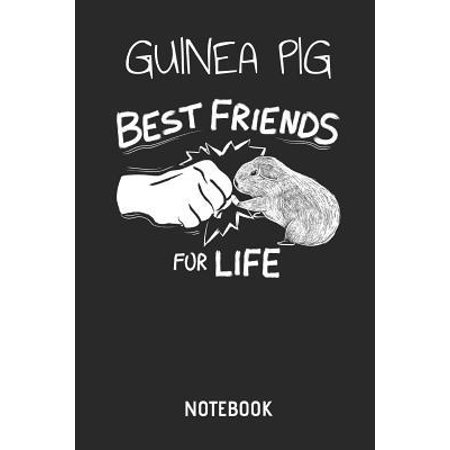 Guinea Pig Best Friends for Life Notebook: Cute Guinea Pig Lined Journal for Women, Men and Kids. Great Gift Idea for All Cavy Lover Boys and Girls.