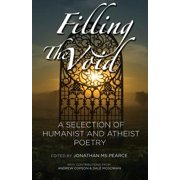 Filling the Void : A Selection of Humanist and Atheist Poetry
