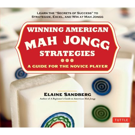 Major Strategy Guide - Winning American Mah Jongg Strategies : A Guide for the Novice Player -Learn the