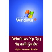 Windows Xp Sp3 Install Guide Standar Edition (Paperback)