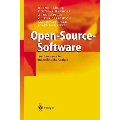 Open-Source-Software: Eine Okonomische Und Technische Analyse