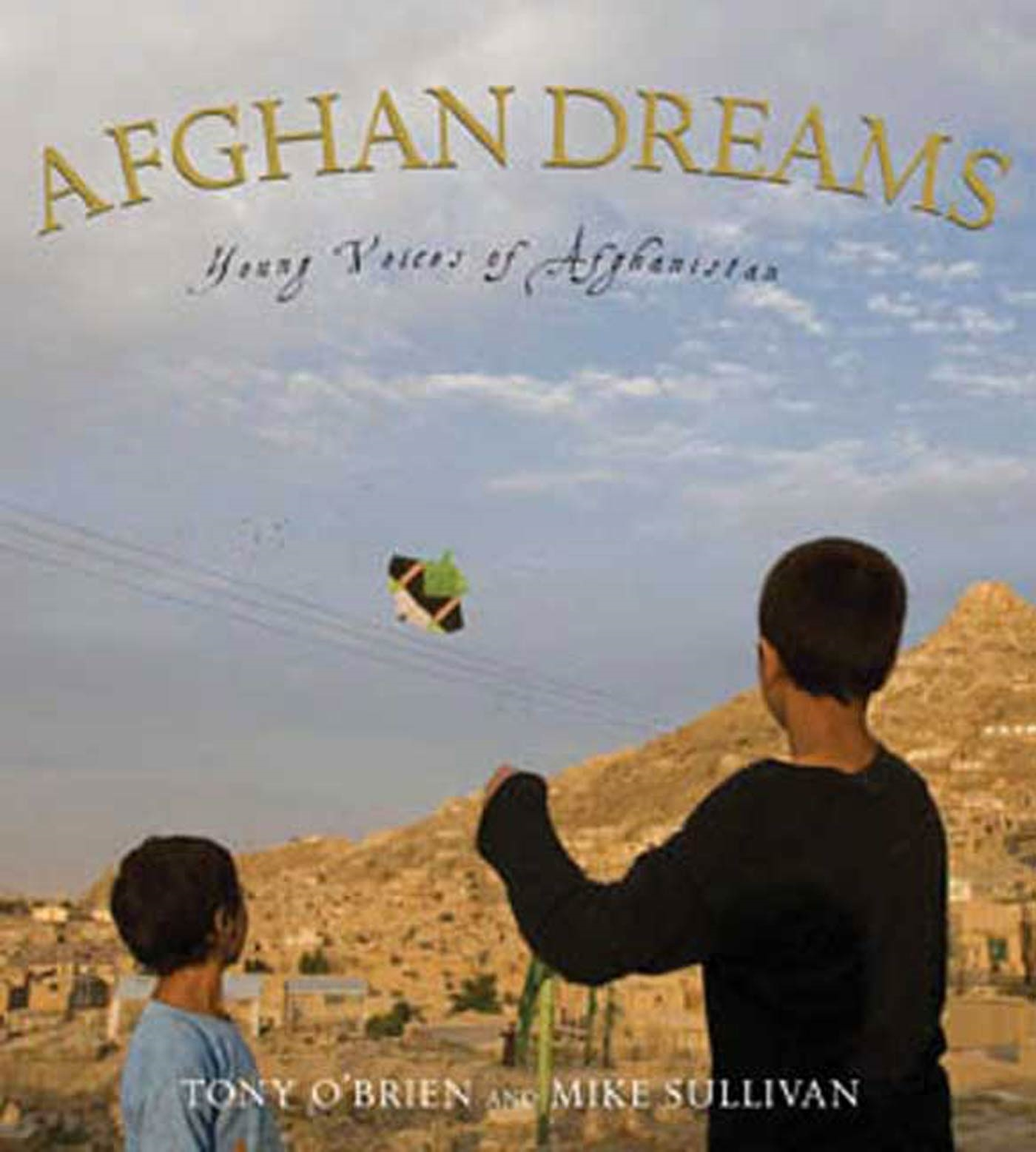 Afghan Dreams : Young Voices of Afghanistan