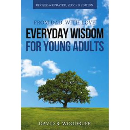 From Dad, with Love: Everyday Wisdom for Young Adults -