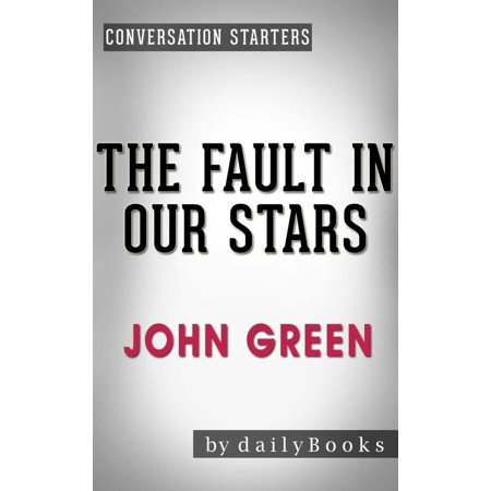 Conversations on The Fault in Our Stars by John Green -