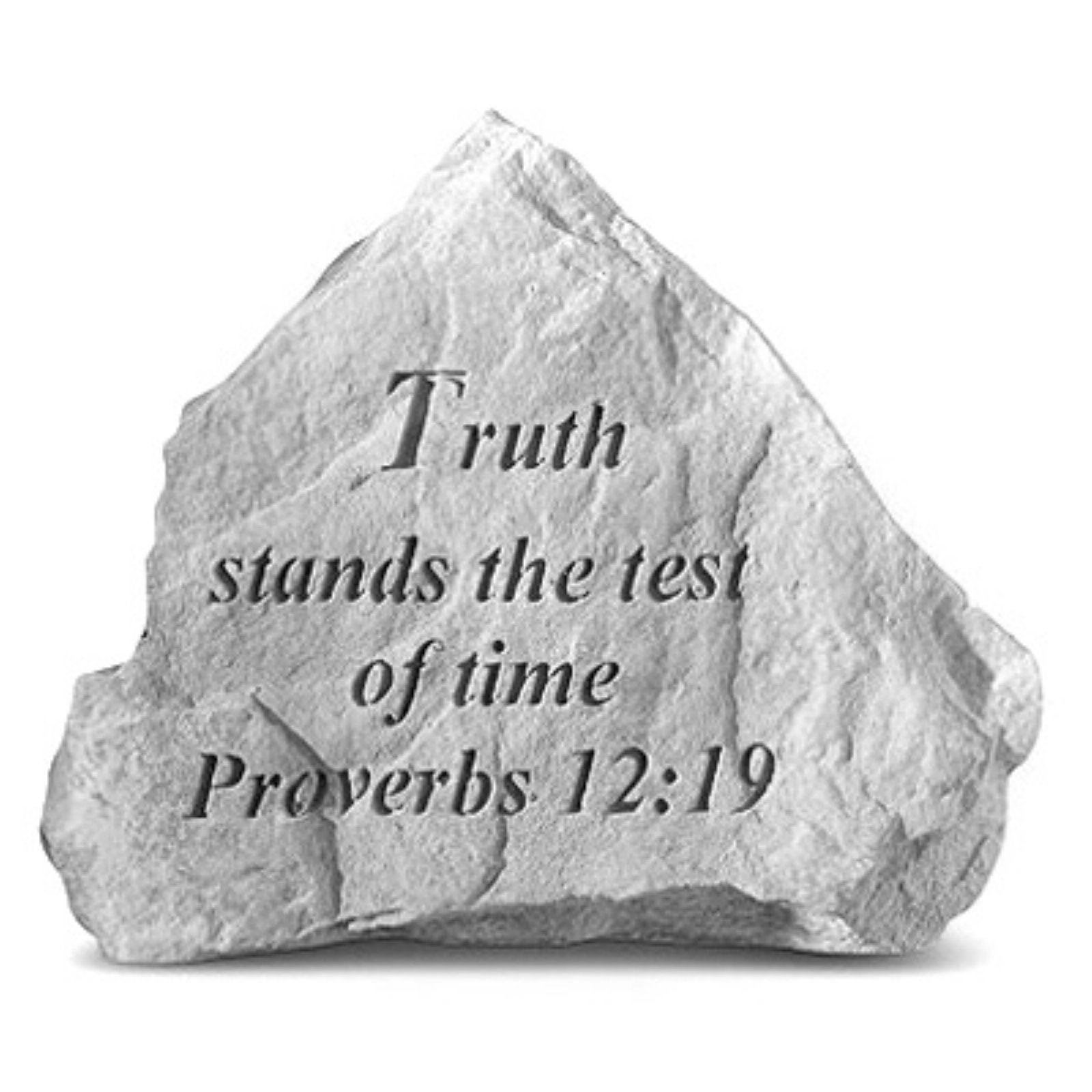 Truth Stands The Test Of Time Garden Accent Stone