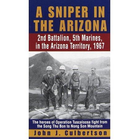 A Sniper in the Arizona : 2nd Battalion, 5th Marines in the Arizona Territory, 1967