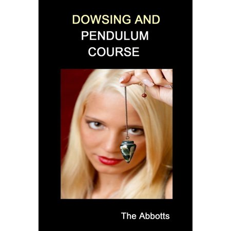 Dowsing and Pendulum Course - eBook