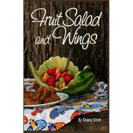- Fruit Salad & Wings - eBook