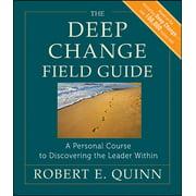 J-B Us Non-Franchise Leadership: The Deep Change Field Guide (Paperback)