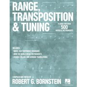 Range, Transposition and Tuning : A Guide for Over 500 Musical Instruments (Paperback)