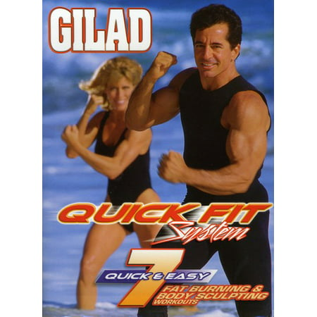 Quick Fit System (Gilad: Quick Fit System 7 Fat Burning Body Sculpti)