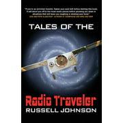 Tales Of The Radio Traveler (Paperback)