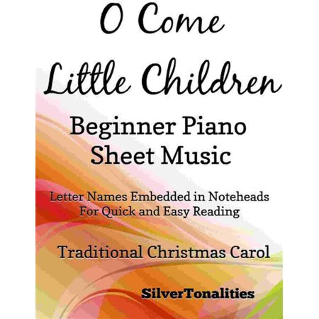 O Come Little Children Beginner Piano Sheet Music - eBook - Halloween Piano Sheet Music For Kids