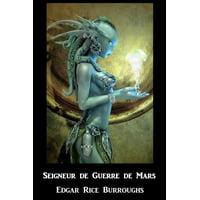 Seigneur de Guerre de Mars: Warlord of Mars, French Edition (Paperback)