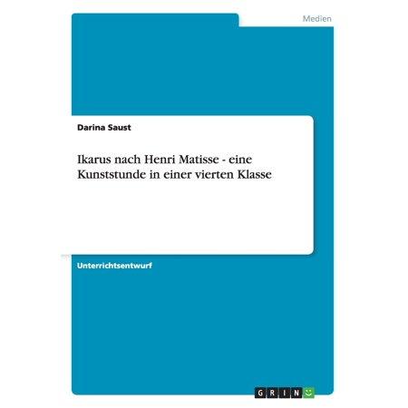 Ikarus nach Henri Matisse - eine Kunststunde in einer vierten Klasse (Paperback) Henri Matisse Woman Reading