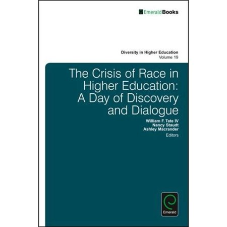 The Crisis Of Race In Higher Education  A Day Of Discovery And Dialogue