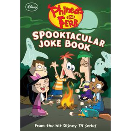 Phineas and Ferb: Spooktacular Joke Book - eBook (Phineas And Ferb Childrens Halloween Costumes)