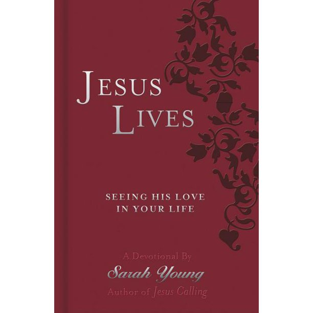 Jesus Lives: Seeing His Love in Your Life (Paperback)