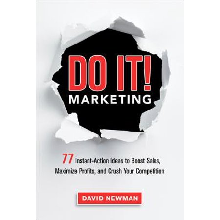Do It! Marketing : 77 Instant-Action Ideas to Boost Sales, Maximize Profits, and Crush Your - Halloween Bake Sale Easy Ideas