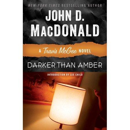Darker Than Amber : A Travis McGee Novel