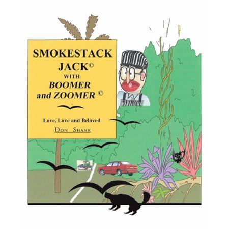 Smokestack jack with boomer and zoomer - eBook
