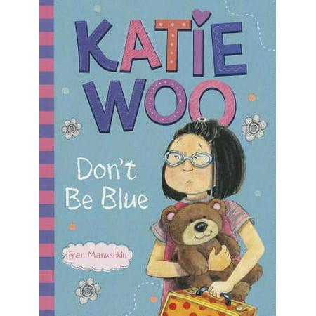 Katie Woo, Don't Be Blue](Katie Woo Books)