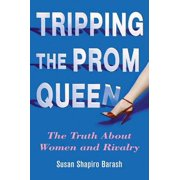 Tripping the Prom Queen - eBook